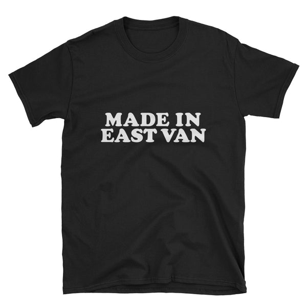 Made in East Van Tee