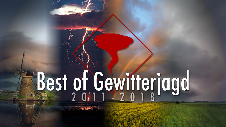 Best of Gewitterjagd - A Journey from 2011 - 2018