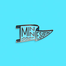 Load image into Gallery viewer, Minnesota Pennant Pin