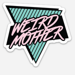 "Weird Mother Clear Car decal / sticker  4"" x 3.72"" inches"