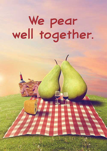 We Pear Well Together Anniversary Card