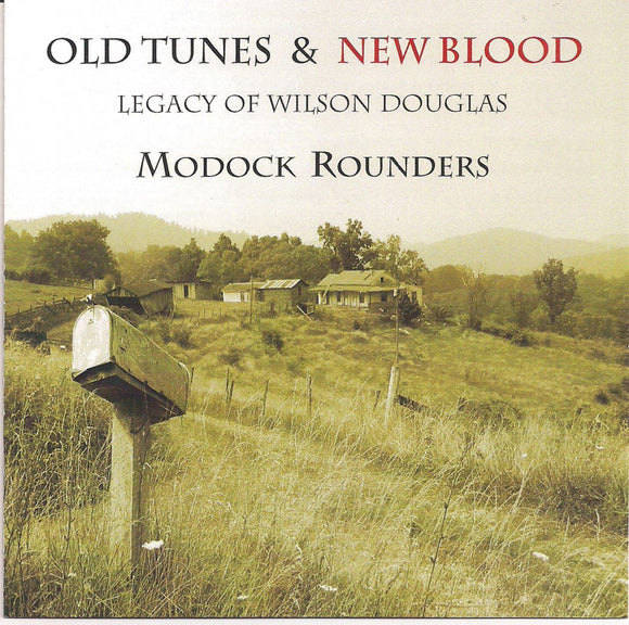 MODOCK ROUNDERS 'Old Tunes & New Blood' Legacy of Wilson Douglas CD-3085-CD