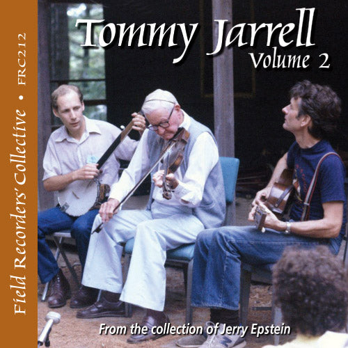 TOMMY JARRELL Volume 2 'The Field Recorders' Collective - From the collection of Jerry Epstein'   FRC-212-CD