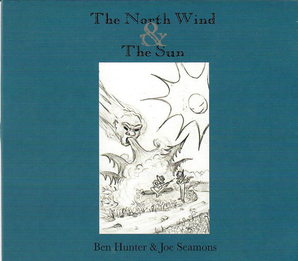 BEN HUNTER & JOE SEAMONS 'The North Wind & The Sun'  HUNTER-2018-CD