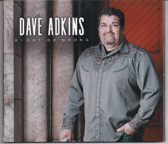 DAVE ADKINS 'Right or Wrong'