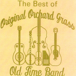 ORIGINAL ORCHARD GRASS OLD TIME BAND 'The Best of'   OOG-2018-CD