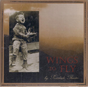 ROADSIDE THEATER 'Wings To Fly' CD-0208