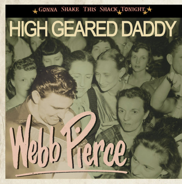 WEBB PIERCE 'High Geared Daddy'  BCD-16790-CD