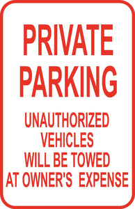 "Private No Parking Unauthorized Vehicles Sign 12"" x 18"" Aluminum Metal Road #8"