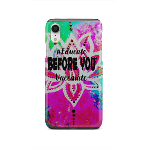Neon Lotus Educate Before You Vaccinate Phone Case