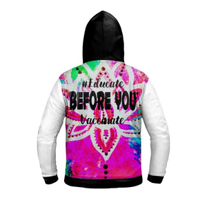 Educate Before You Vaccinate Zip Up Hoodie