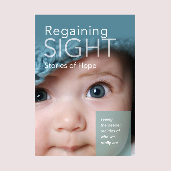 Regaining Sight: Stories of Hope
