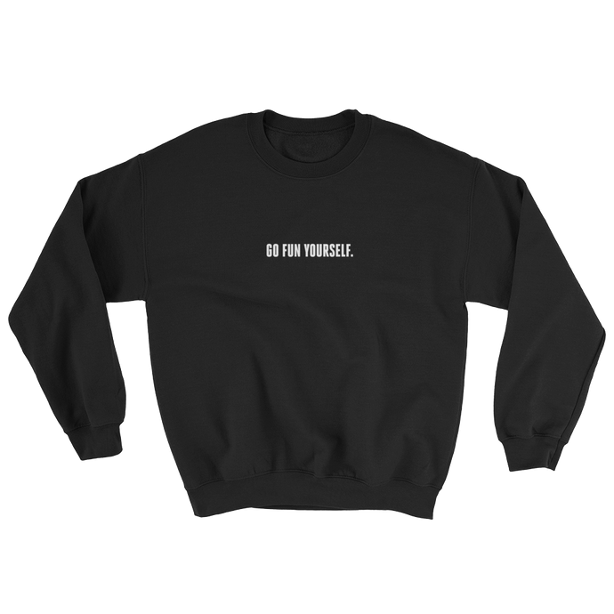 Go Fun Yourself Toxic Black sweater from 9GAG Shop streetwear