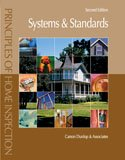 Principles Of Home Inspection: Systems And Standards, 2Nd Edition