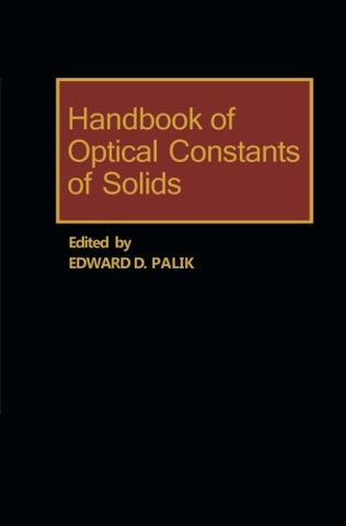 Handbook Of Optical Constants Of Solids: Volume 1
