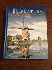 Prentice Hall Literature: Timeless Voices Timeless Themes, Platinum Level, 5Th Edition, Student Edition, Grade 10