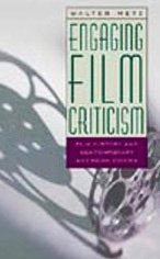 Engaging Film Criticism: Film History And Contemporary American Cinema