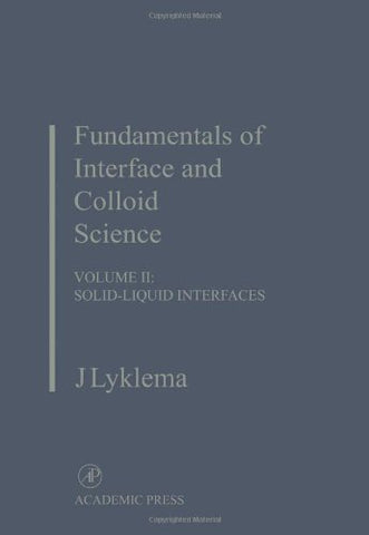 Fundamentals Of Interface And Colloid Science: Solid-Liquid Interfaces