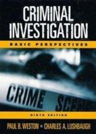Criminal Investigation: Basic Perspectives (9Th Edition)