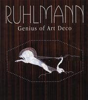 Ruhlmann: Genius Of Art Deco