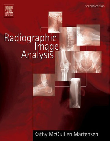 Workbook For Radiographic Image Analysis, 2E