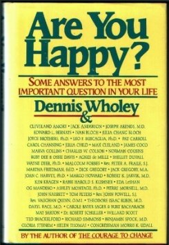 Are You Happy?: Some Answers To The Most Important Question In Your Life