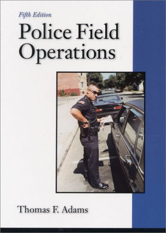 Police Field Operations (5Th Edition)