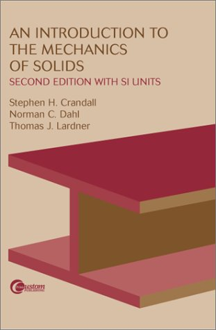 An Introduction To The Mechanics Of Solids:  Second Edition With Si Units