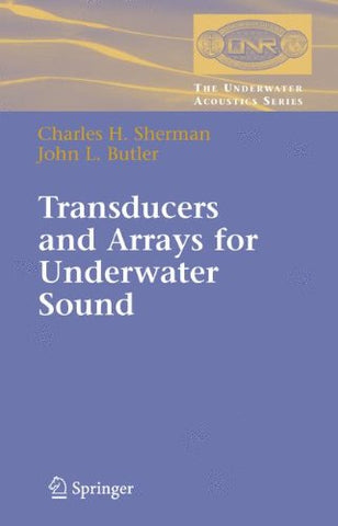 Transducers And Arrays For Underwater Sound (Underwater Acoustics) (The Underwater Acoustics Series)