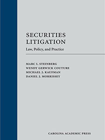 Securities Litigation: Law, Policy, And Practice