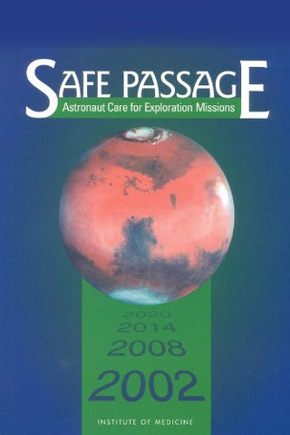 Safe Passage: Astronaut Care For Exploration Missions