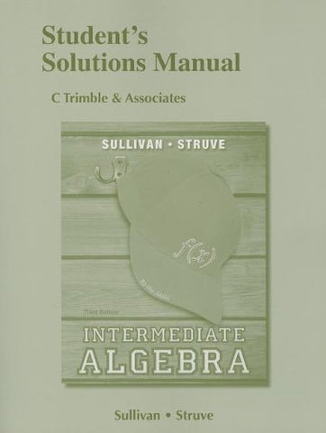 Student'S Solutions Manual For Intermediate Algebra