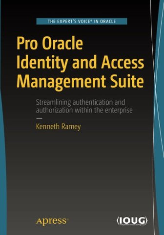 Pro Oracle Identity And Access Management Suite