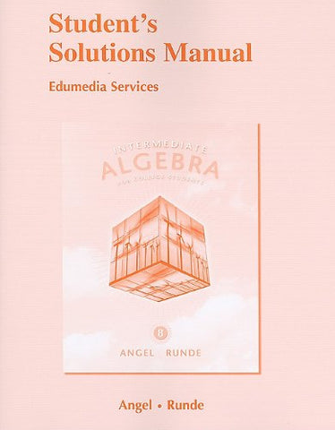 Student'S Solutions Manual For Intermediate Algebra For College Students