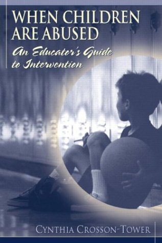 When Children Are Abused: An Educator'S Guide To Intervention