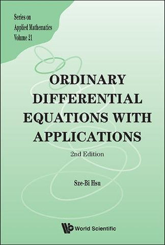 Ordinary Differential Equations With Applicationss (Series On Applied Mathematics)