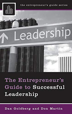 The Entrepreneur'S Guide To Successful Leadership (Entrepreneur'S Guides (Praeger))