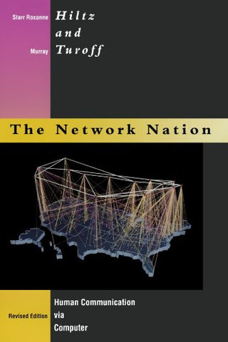 Network Nation - Revised Edition: Human Communication Via Computer
