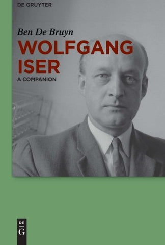 Wolfgang Iser (Companions To Contemporary German Culture)
