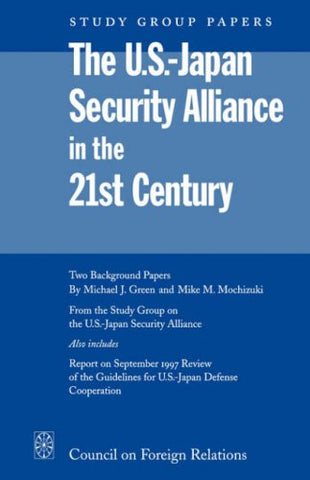 The U.S.-Japan Security Alliance In The 21St Century