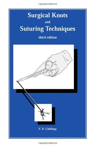 Surgical Knots And Suturing Techniques Third Edition