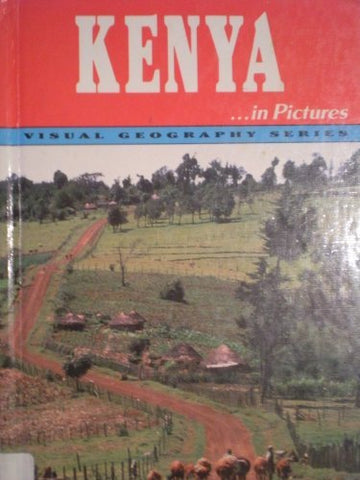 Kenya In Pictures (Visual Geography Series)