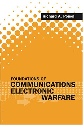 Foundations Of Communications Electronic Warfare (Artech House Electronic Warfare Library)