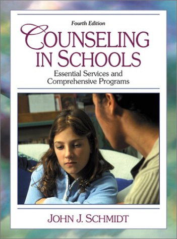 Counseling In Schools: Essential Services And Comprehensive Programs (4Th Edition)