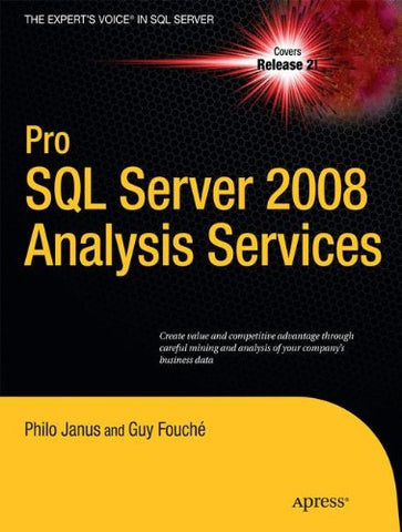 Pro Sql Server 2008 Analysis Services (Expert'S Voice In Sql Server)