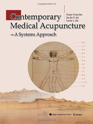 Contemporary Medical Acupuncture: A Systems Approach