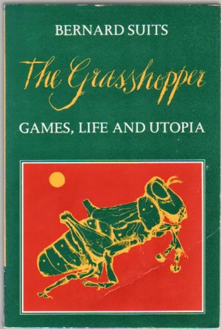 The Grasshopper: Games, Life And Utopia