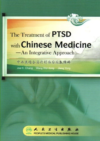 The Treatment Of Ptsd With Chinese Medicine - An Integrative Approach