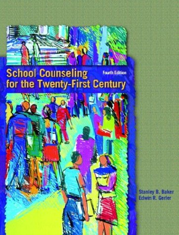 School Counseling For The Twenty-First Century (4Th Edition)