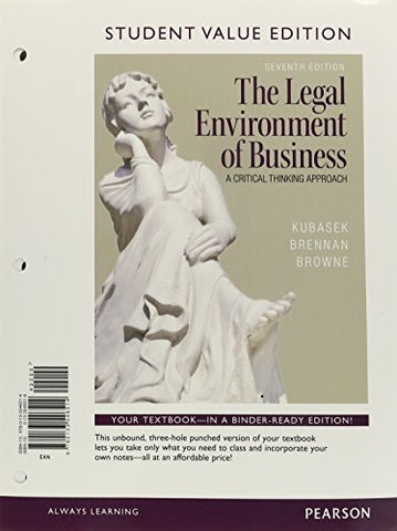 Legal Environment Of Business, The, Student Value Edition (7Th Edition)